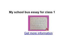 my school bus essay for class google docs