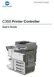 The settings may not be configured correctly. Konica Minolta C350 User Manual Pdf Download Manualslib