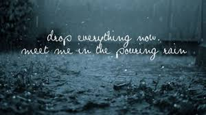 Beautiful Quotes On Rain And Love Best Of Rain Image With A Wonderful Quote The Best Collection Of Quotes