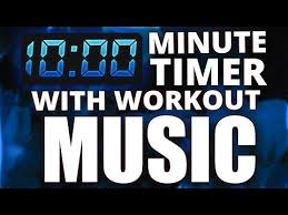 a 10 minute timer 10 minute countdown timer with workout music youtube cool kid