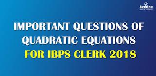 quadratic equations for ibps clerk