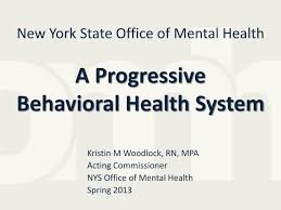 Ppt New York State Office Of Mental Health A Progressive