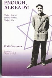 9780954265014: Enough, Already!: Mainly Jewish, Mainly Funny, Mainly Me -  AbeBooks - Summers, Eddie: 0954265017
