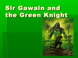 ppt sir gawain and the green knight sir gawain andthe green knight