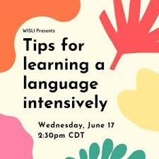 Event: Tips for Learning a Language Intensively – WISLI – UW–Madison