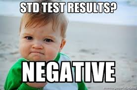 STD test results? Negative - fist pump baby | Meme Generator via Relatably.com