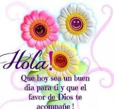 Good Morning In Spanish Quotes Best of 24 Best HOLA Images On Pinterest Good Morning Buen Dia And Messages
