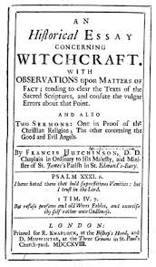 an historical essay concerning witchcraft irish philosophy historical essay concerning witchcraft