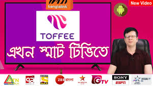 Toffee এখন স্মাট টিভিতে | Best Online Free Live TV App For Smart TV By  Banglalink Digital - YouTube