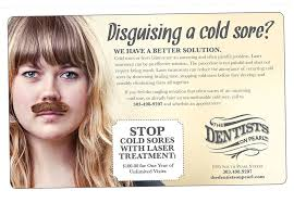 Wolfe Design Cold Sore Ad   The Dentists on Pearl - Wolfe Design