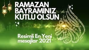 Ramazan Bayramı Mesajları 2021 Resimli En Yeni   Hayırlı Bayramlar  Sevdiklerinize Büyüklerinize 💞🎶🌹 - YouTube