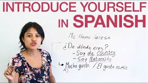 how to introduce yourself in spanish