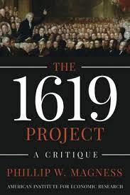 The 1619 Project: A Critique : Magness ...
