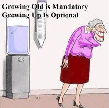 Growing old is mandatory | Funny Dirty Adult Jokes, Memes & Pictures via Relatably.com