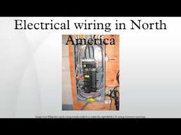 electrical wiring in north america youtube different types of electrical wiring system at Electrical Wiring In North America