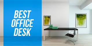 best office desk. bestofficedeskbg best office desk
