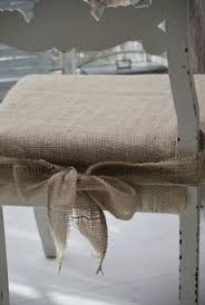 burlap chair pads for my kitchen chairs i wonder if they would be itchy though