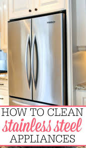 The Best Way To Clean Stainless Steel Appliances Clean Stainless Steel Naturally Home Design Ideas