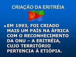 Resultado de imagem para INDEPENDENCIA DA ERITREIA