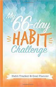 Day Tracker Planner My 66 Day Challenge Habit Tracker Goal Planner Best Goal Setting