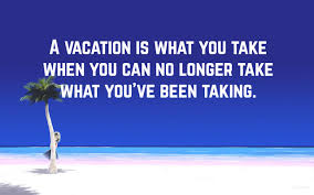 Vacation Quotes 1 Quotereel
