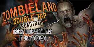 Save The Light Trophy Guide Zombieland Double Tap Road Trip Guide Road Map