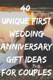 first year of marriage gift ideas for couples discover 40 unique first year of
