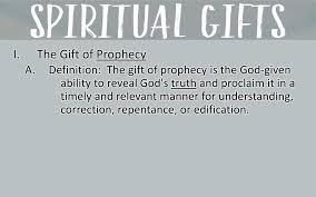 i the gift of prophecy