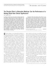 the placebo effect in alternative medicine can the performance of  the placebo effect in alternative medicine can the performance of a healing ritual have clinical significance annals of internal medicine american
