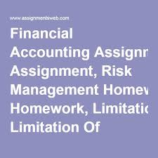 best homework assignment images homework  financial accounting assignment risk management homework limitation of financial planning online finance exam
