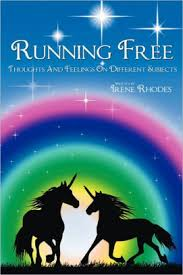 Running Free: Thoughts and Feelings on Different Subjects by Irene Rhodes,  Paperback | Barnes & Noble®