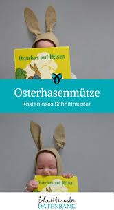 Nämlich über 1.500 freebooks und nähanleitungen! Osterhasenmutze Fur Babies Kostenlose Schnittmuster Datenbank