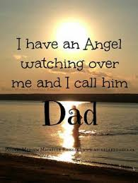 dad angel watching over me