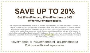 printable coupon or mobile save up to 20 with your family or friends at olive garden 10 off for two guests 15 for three guests 20 off for four