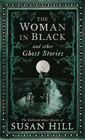 The Woman in Black and Other Ghost Stories by Susan Hill | Waterstones