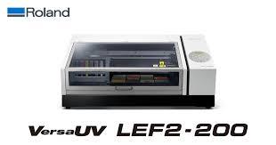New <b>VersaUV LEF2</b>-<b>200</b> Features Exceptional Print Capabilities ...
