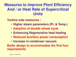 Supercritical Boiler Design Ppt Measures To Improve Plant Efficiency And Or Heat