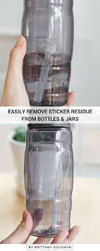 how to remove sticker residue from bottles and jars so you can re use them for other things