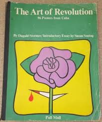 the art of revolution dugald stermer susan sontag dugald stermer  the art of revolution dugald stermer susan sontag dugald stermer was art director for the