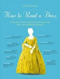 how to read a dress connects centuries of women through fashion lydia edwardsfashion bookswomen s
