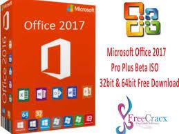 Windows Microsoft Free Download Microsoft Office 2017 Pro Plus Beta Iso 32bit 64bit Free