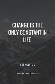 Quotes About Change In Life Inspirational Quotes How to deal with good and bad change life 49
