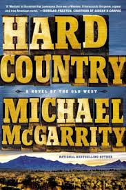Hard Country (Kerney Family Trilogy Series #1) by Michael McGarrity ...