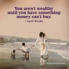 No Amount Of Money Can Buy The Love Of Family Family Life Quotes