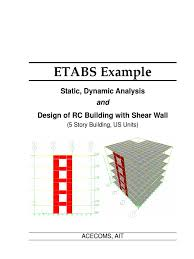 Small Picture ETABS Example RC Building With Shear Wall Beam Structure