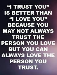 Trust Versus Love Quotes Relationship Trust Quotes Trust