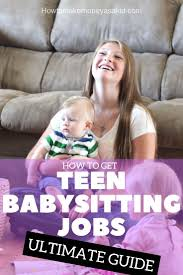 Online teen babysitting jobs