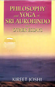 philosophy and yoga of sri aurobindo and other essays book by  philosophy and yoga of sri aurobindo and other essays