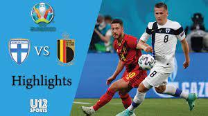 ไฮไลท์ฟุตบอลยูโร 2020 รอบแบ่งกลุ่ม ฟินแลนด์ พบ เบลเยี่ยม - ดูบอลสดออนไลน์ -  ผลบอล - ตารางบอล