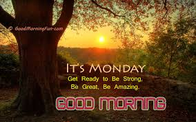 Good Morning Monday Quotes Best Of Good Morning Monday Quotes Good Morning Fun